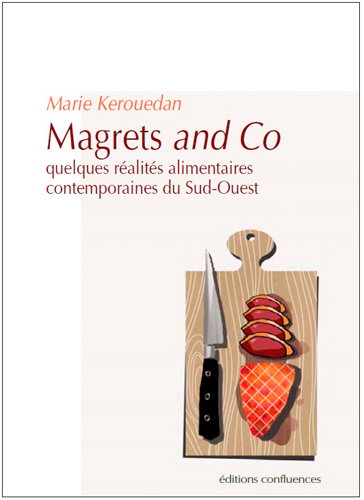 Magrets and Co Vol.1