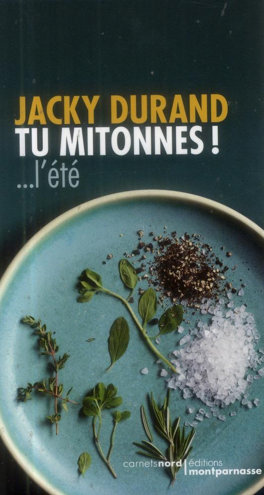 TU MITONNES ! ... L ETE