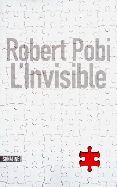 POBI ROBERT - L'INVISIBLE