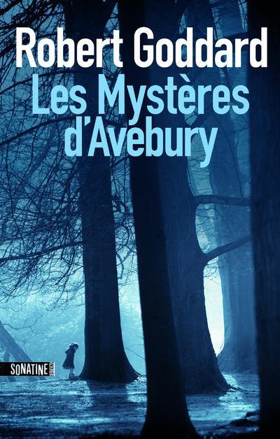 LES MYSTERES D'AVEBURY GODDARD ROBERT SONATINE
