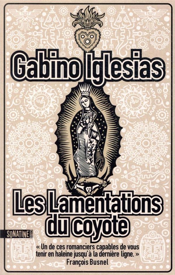 LES LAMENTATIONS DU COYOTE GABINO IGLESIAS SONATINE