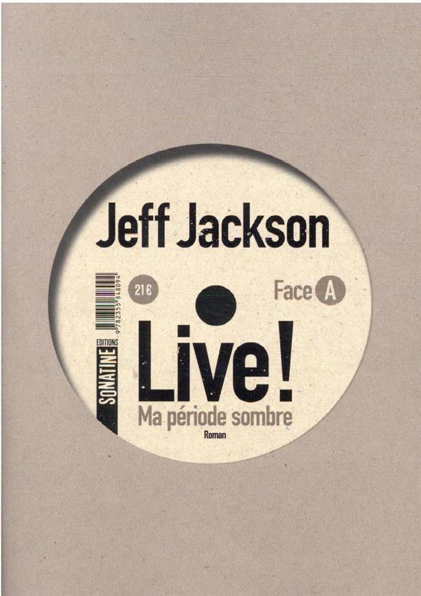 LIVE ! JACKSON, JEFF SONATINE