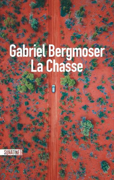 LA CHASSE BERGMOSER GABRIEL SONATINE