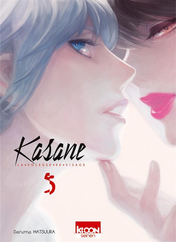 KASANE LA VOLEUSE DE VISAGE - KASANE - LA VOLEUSE DE VISAGE T05 - VOL05 MATSUURA, DARUMA Ki-oon