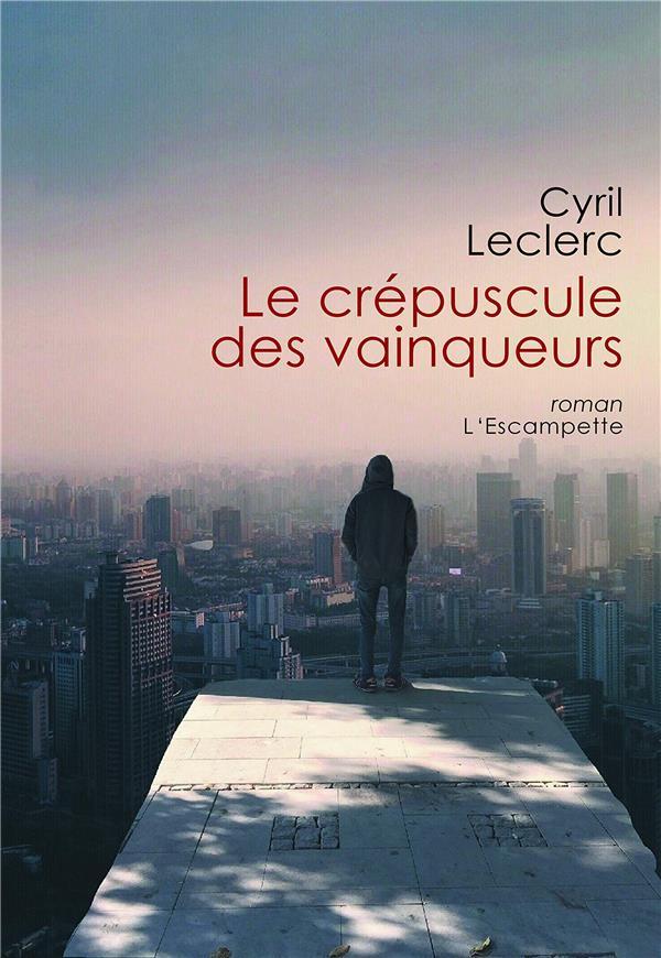 LE CREPUSCULE DES VAINQUEURS