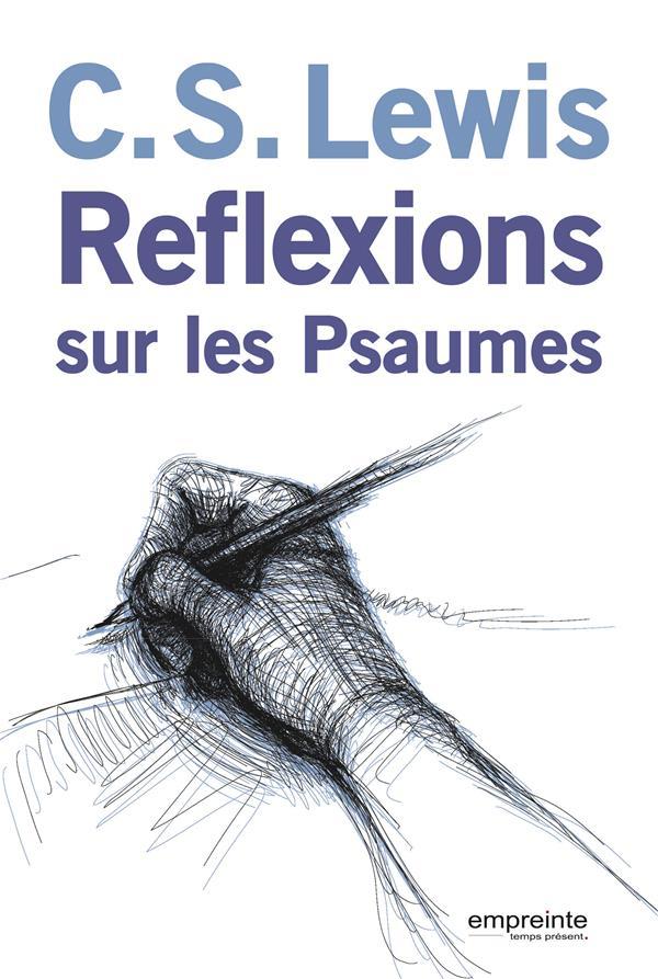REFLEXIONS SUR LES PSAUMES (NVELLE ED)