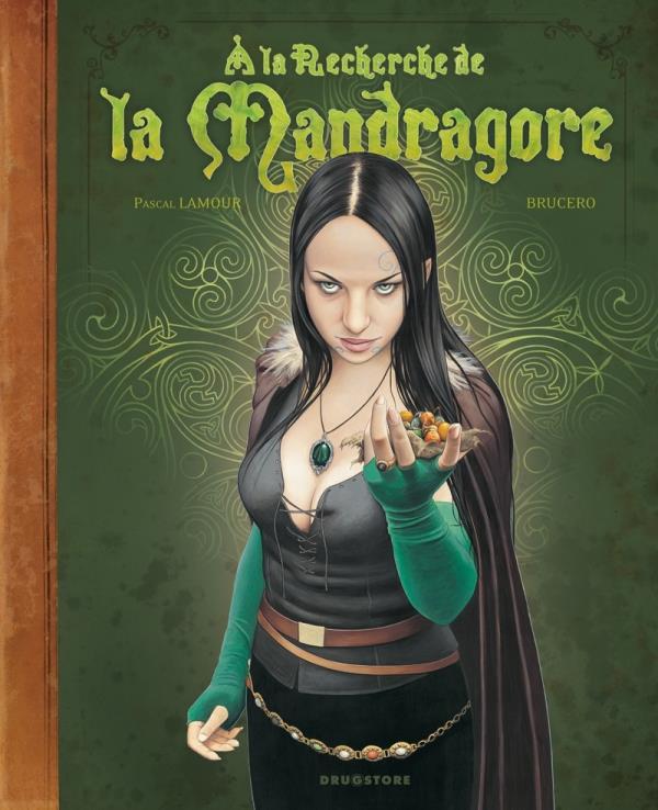 A LA RECHERCHE DE LA MANDRAGORE LAMOUR/BRUCERO GLENAT