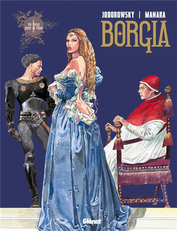 BORGIA T.1  -  DU SANG POUR LE PAPE