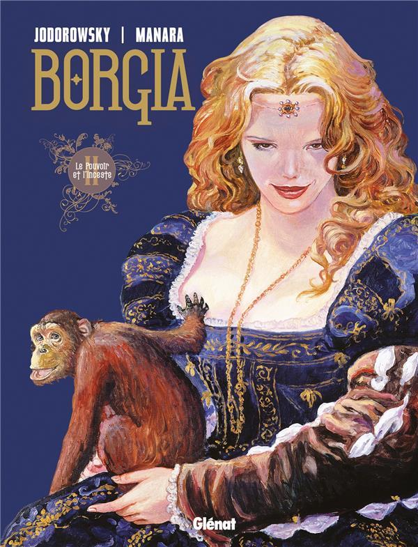 BORGIA T.2  -  LE POUVOIR ET L'INCESTE