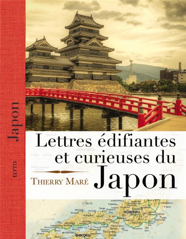 LETTRES EDIFIANTES ET CURIEUSES DU JAPON MARE THIERRY ELYTIS