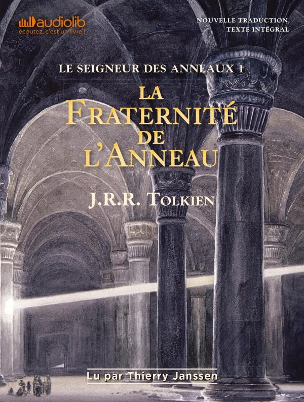 LE SEIGNEUR DES ANNEAUX T.1  -  LA FRATERNITE DE L'ANNEAU