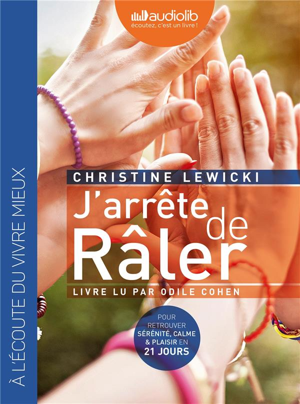 J-ARRETE DE RALER - LIVRE AUDI LEWICKI CHRISTINE Audiolib