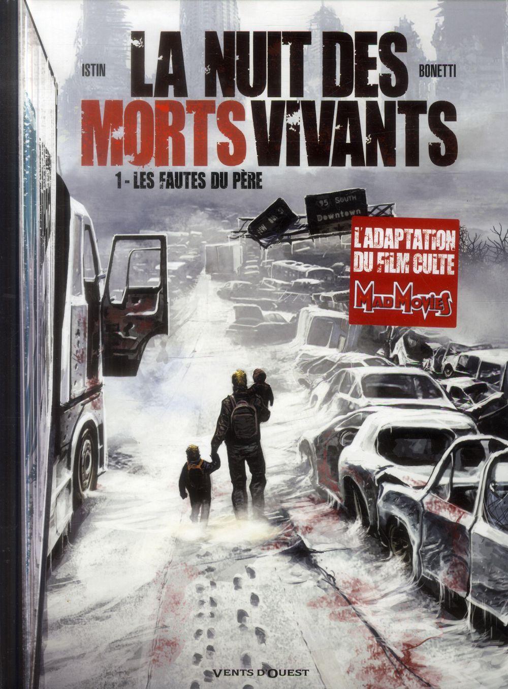 LA NUIT DES MORTS-VIVANTS - TOME 01 - LES FAUTES DU PERE