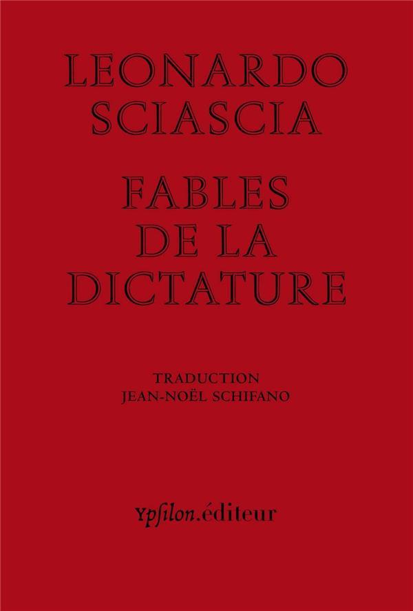 FABLES DE LA DICTATURE