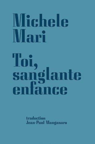 TOI, SANGLANTE ENFANCE