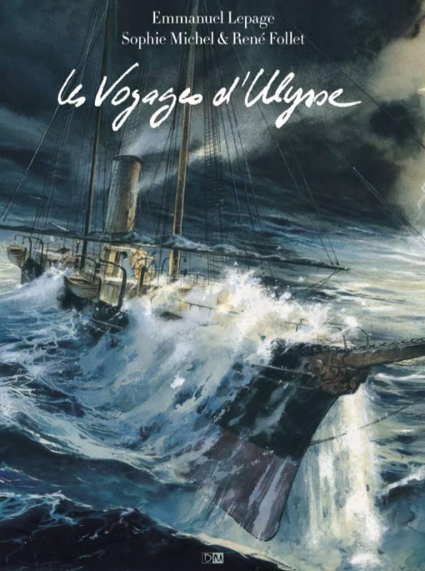 LES VOYAGES D'ULYSSE LEPAGE/MICHEL/FOLLET Daniel Maghen