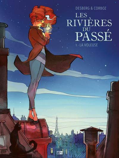 LA VOLEUSE T.1  -  LES RIVIERES DU PASSE