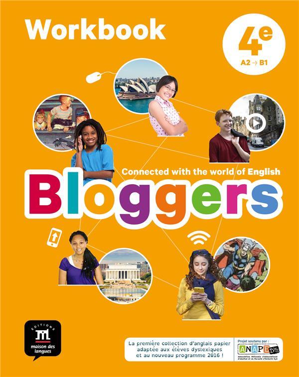 BLOGGERS 4E - CAHIER D'ACTIVITES  Editions Maison des langues