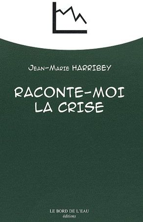 RACONTE-MOI LA CRISE