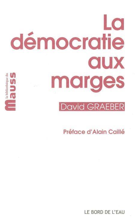 LA DEMOCRATIE AUX MARGES