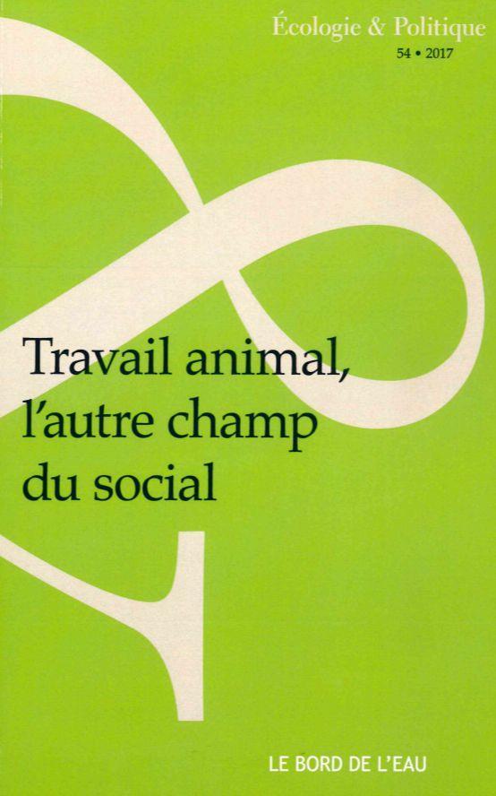 TRAVAIL ANIMAL, L'AUTRE CHAMP DU SOCIAL