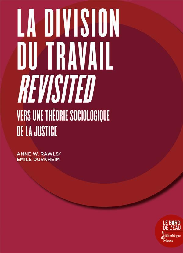 LA DIVISION DU TRAVAIL REVISIT WARFIELD RAWLS BORD DE L EAU