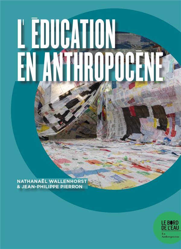 l'éducation en anthropocène
