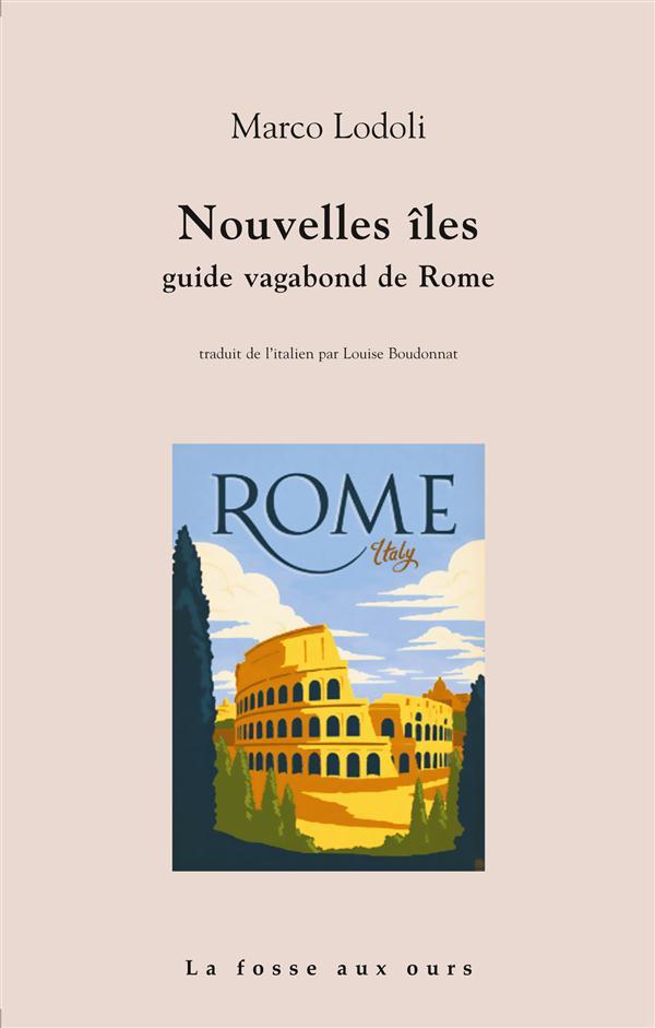 NOUVELLES ILES - GUIDE VAGABOND DE ROME