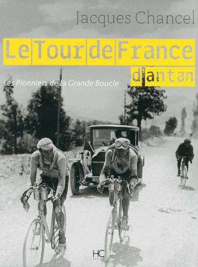 LE TOUR DE FRANCE D'ANTAN CHANCEL JACQUES HC