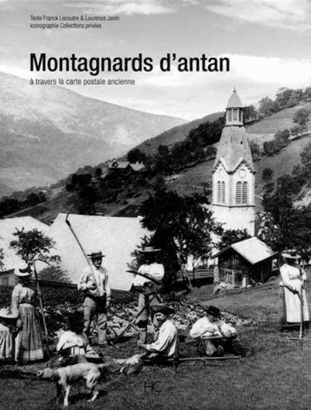 MONTAGNARDS D'ANTAN LECOUTRE/JANIN HC
