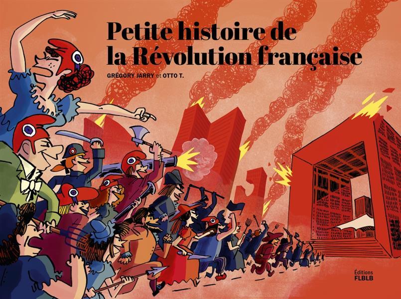 PETITE HISTOIRE DE LA REVOLUTION FRANCAISE