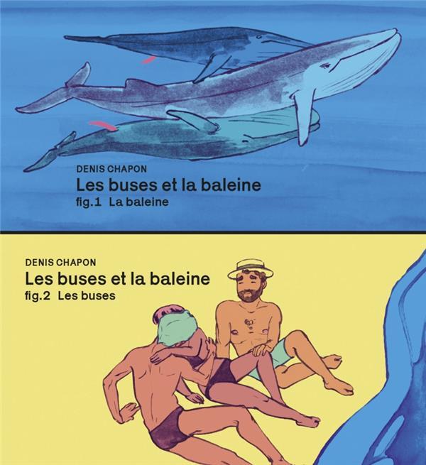 LES TRIPLES BUSES ET LA BALEINE  -  FLIP BOOK CHAPON, DENIS FLBLB