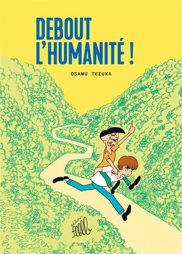 DEBOUT L'HUMANITE !