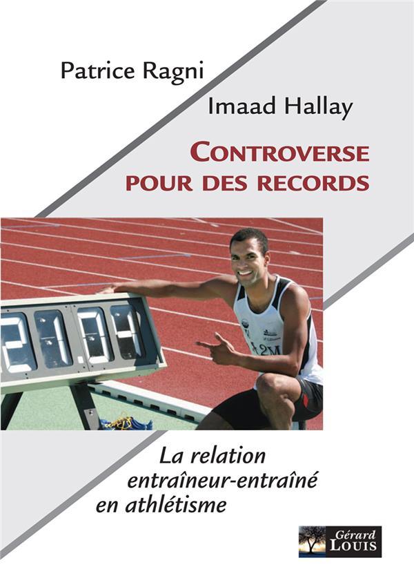CONTROVERSE POUR DES RECORDS