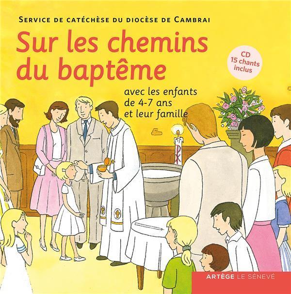 SUR LES CHEMINS DU BAPTEME  -  47 ANS