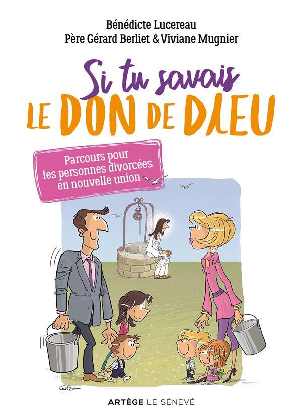 SI TU SAVAIS LE DON DE DIEU : PARCOURS POUR LES PERSONNES DIVORCEES EN NOUVELLE UNION