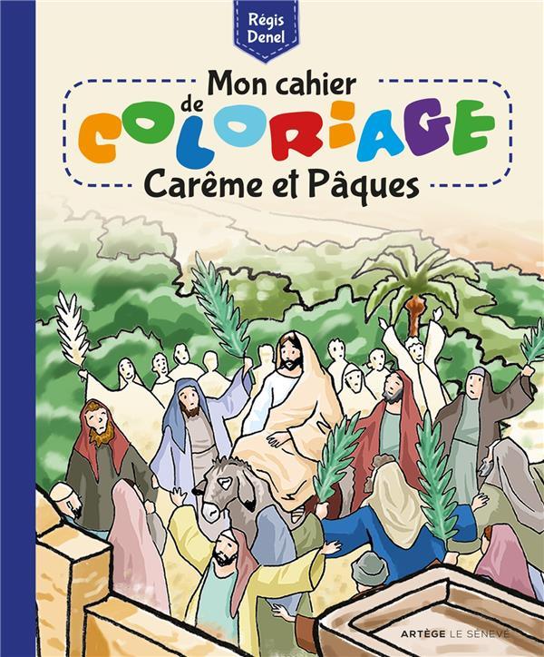 MON CAHIER DE COLORIAGE  -  CAREME ET PAQUES