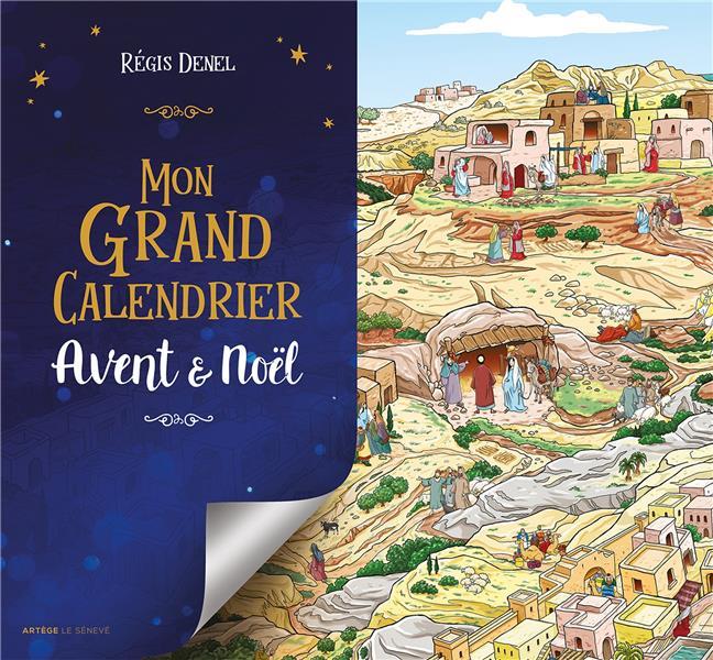 MON GRAND CALENDRIER  -  AVENT ET NOEL