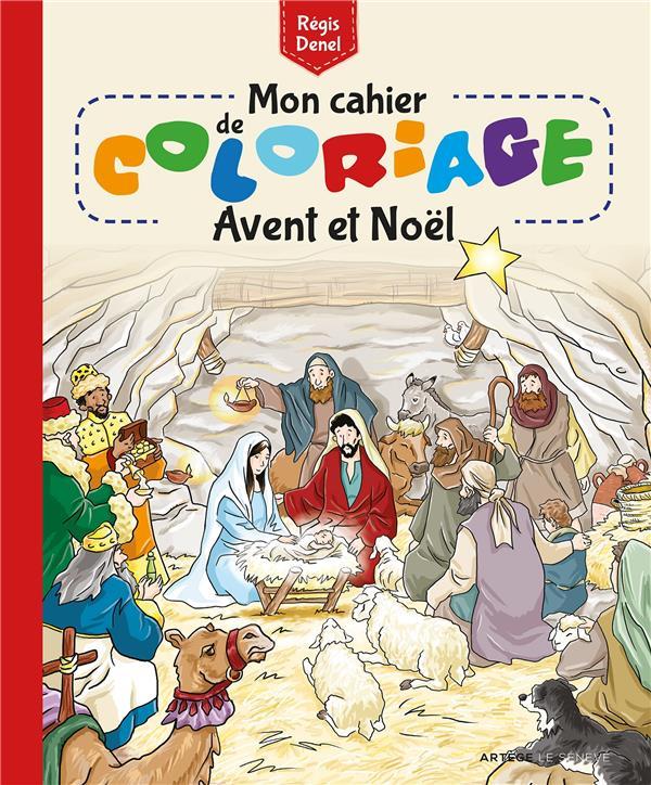 MON CAHIER DE COLORIAGE  -  AVENT ET NOEL