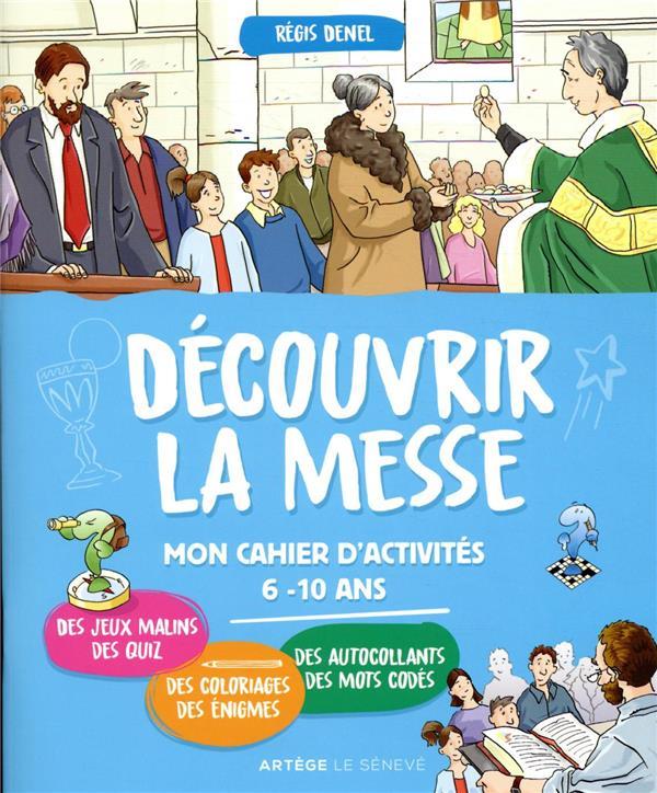 DECOUVRIR LA MESSE     MON CAHIER D'ACTIVITES
