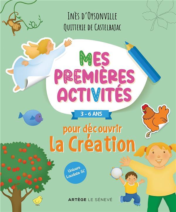 MES PREMIERES ACTIVITES POUR DECOUVRIR LA CREATION - 3-6 ANS