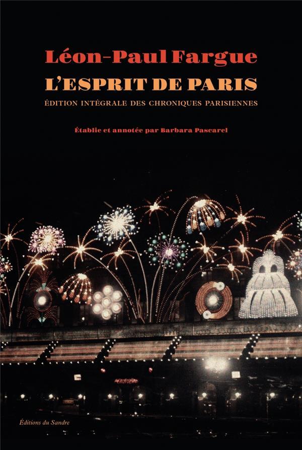 OEUVRES COMPLETES T.1  -  CHRONIQUES PARISIENNES  -  L'ESPRIT DE PARIS