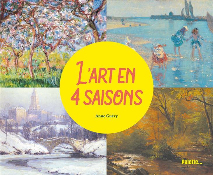 L'ART EN 4 SAISONS -