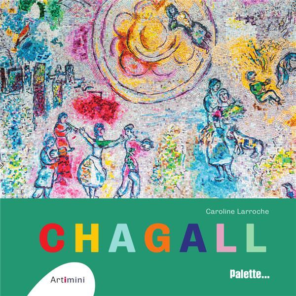 CHAGALL LARROCHE, CAROLINE PALETTE