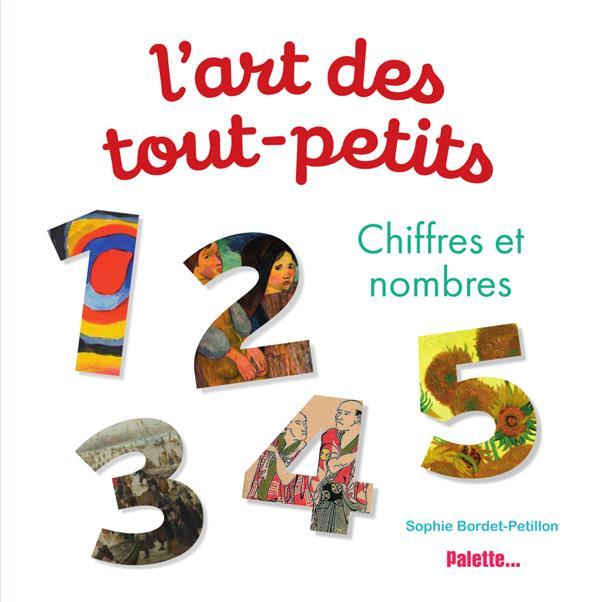 L'ART DES TOUT-PETITS  -  LES NOMBRES