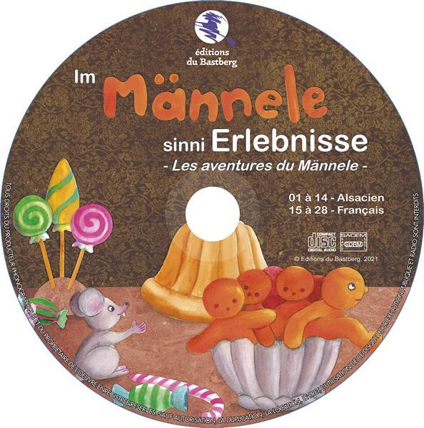IM MANNELE SINNI ERLEBNISSE  -  LES AVENTURES DU MANNELE RUFFENACH-JUNG Y. BASTBERG