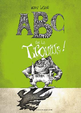 ABC DE LA TROUILLE !