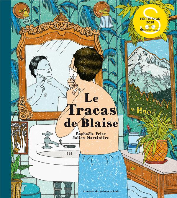 TRACAS DE BLAISE (LE)