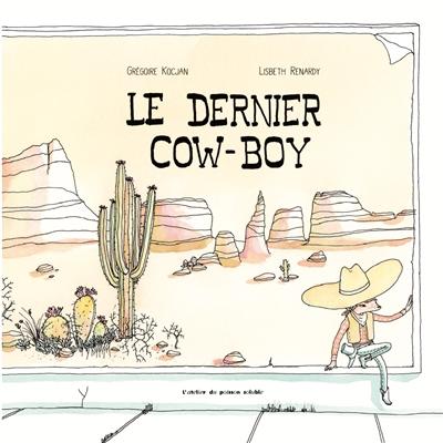 LE DERNIER COW-BOY KOCJAN/RENARDY POISSON SOLUBLE