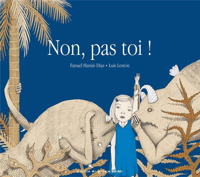 NON, PAS TOI ! HANAN DIAZ/LESTON POISSON SOLUBLE